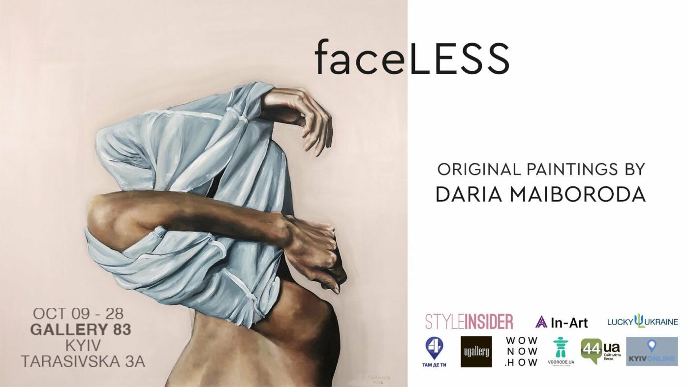 Киевская художница Дарья Майборода поделится своим творчеством в рамках выставки  «faceLESS», фото-1